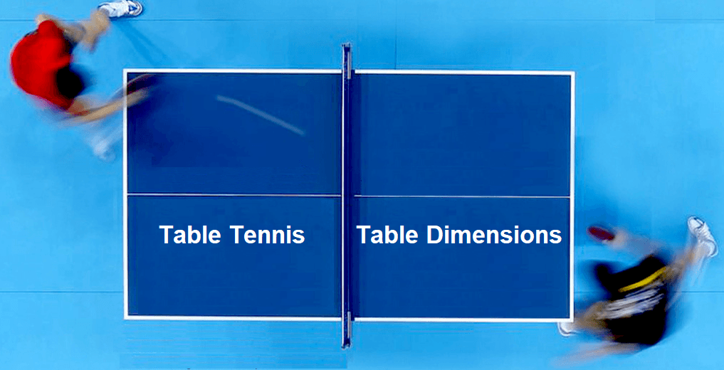 Table Tennis Table Dimensions