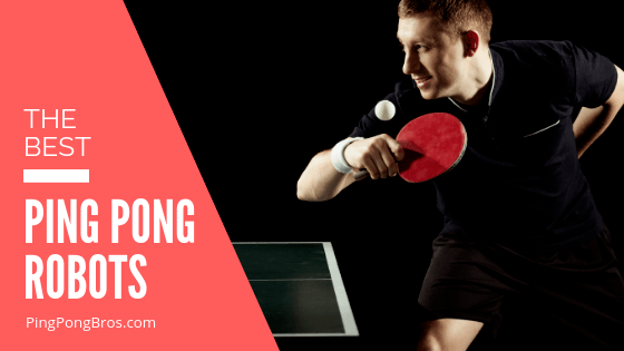 ping pong robots review