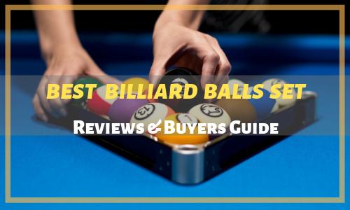 Best Billiard Balls Reviewed
