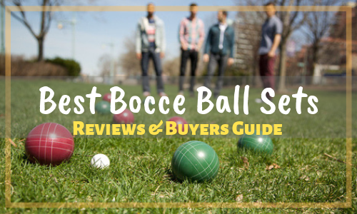 Best Bocce Ball Set Reviews