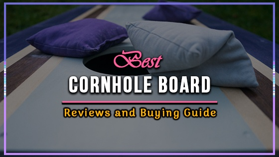 Best Cornhole Board Review
