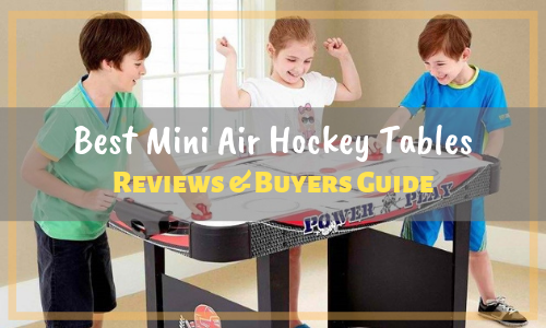 Best Mini Air Hockey Table for Kids Reviews