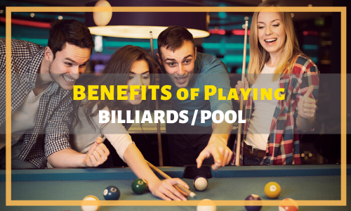 Benefits of Playing Billiards/Pool