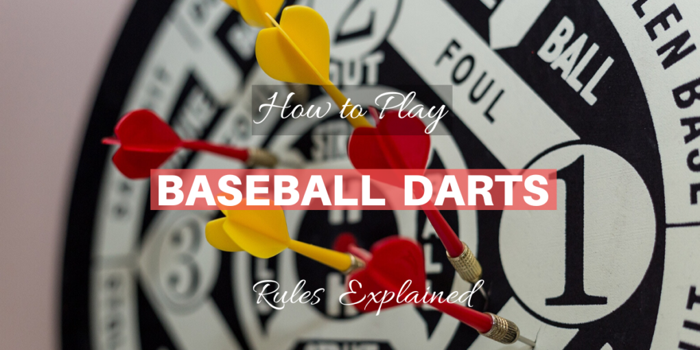 Baseball Darts Rules