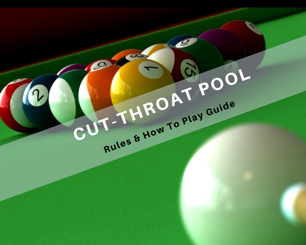 Cutthroat Pool Rules How to play
